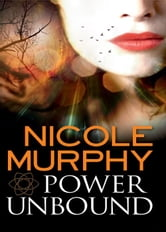 Power Unbound: Dream of Asarlai Book Two ebook by Nicole Murphy