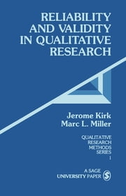 Reliability and Validity in Qualitative Research ebook by Dr. Jerome Kirk,Marc L. Miller