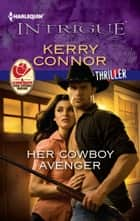 Her Cowboy Avenger ebook by Kerry Connor