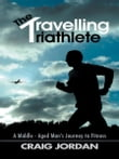 The Travelling Triathlete