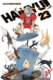Haikyu!!, Vol. 23 - The Ball's Path ebook by Haruichi  Furudate