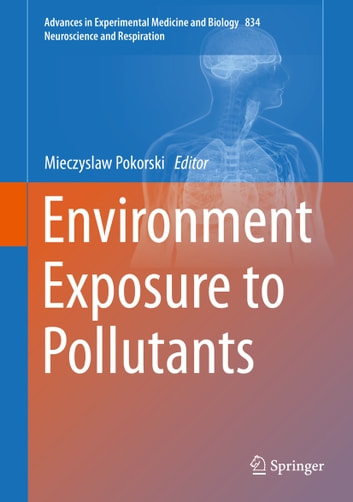Environment Exposure to Pollutants ebook by