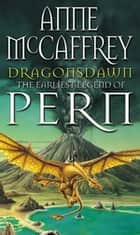 Dragonsdawn ebook by Anne McCaffrey