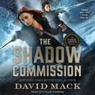 The Shadow Commission audiobook by David Mack