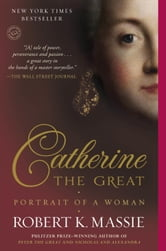 Catherine the Great: Portrait of a Woman ebook by Robert K. Massie