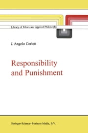 Responsibility and Punishment ebook by  J. Angelo Corlett