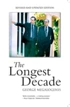 The Longest Decade ebook by