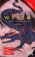 Colloquial Welsh ebook by Gareth King