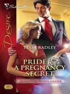 Pride & a Pregnancy Secret ebook by Tessa Radley