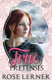 True Pretenses ebook by Rose Lerner