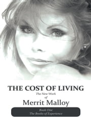 THE COST OF LIVING - The New Work of Merrit Malloy ebook by merrit malloy