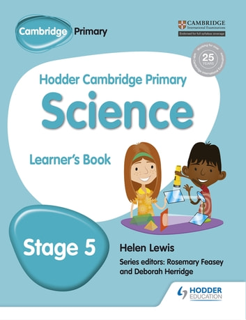 Hodder Cambridge Primary Science Learner's Book 5 ebook by Helen Lewis