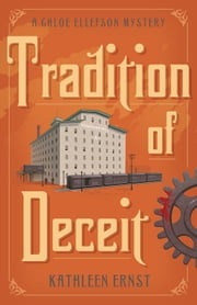 Tradition of Deceit ebook by Kathleen Ernst