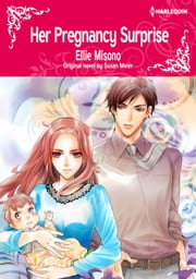 HER PREGNANCY SURPRISE - Harlequin Comics ebook by Susan Meier, Ellie Misono