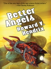 Better Angels ebook by Howard V. Hendrix