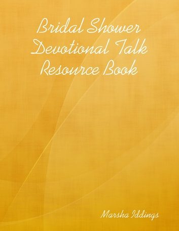 bridal shower devotional talk resource book ebook by marsha iddings