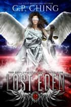 Lost Eden ebook by G. P. Ching