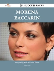Morena Baccarin 54 Success Facts - Everything you need to know about Morena Baccarin ebook by Nathan Price