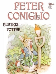 Peter Coniglio ebook by Beatrix Potter