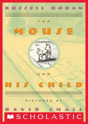 The Mouse and His Child ebook by Russell Hoban