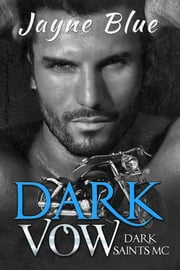 Dark Vow ebook by Jayne Blue