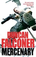Mercenary - 5 ebook by Duncan Falconer