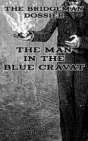 The Man in the Blue Cravat