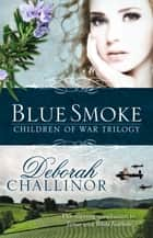 Blue Smoke ebook by