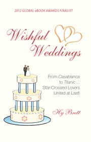 Wishful Weddings ebook by Hy Brett