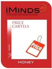 Price Cartels: Money ebook by iMinds