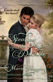 Stealing The Duchess ebook by Marie Higgins