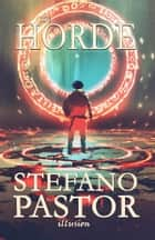 The Horde ebook by Stefano Pastor