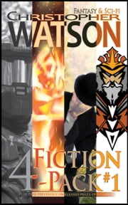 Fiction 4-Pack ebook by Christopher Watson