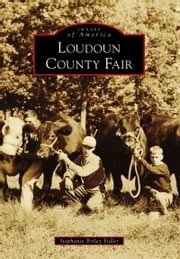Loudoun County Fair ebook by Stephanie Briley Fidler