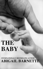 The Baby ebook by Abigail Barnette