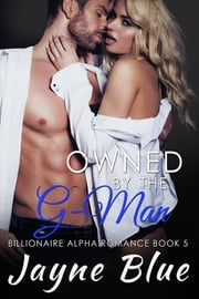 Owned by the G-Man ebook by Jayne Blue