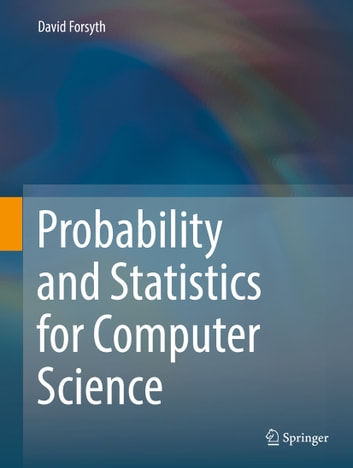 Probability and statistics for computer science ebook by david probability and statistics for computer science ebook by david forsyth fandeluxe Choice Image