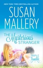 The Mysterious Stranger ebook by Susan Mallery