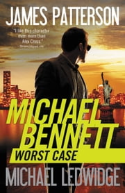 Worst Case ebook by James Patterson, Michael Ledwidge