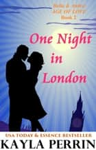 One Night in London ebook by Kayla Perrin