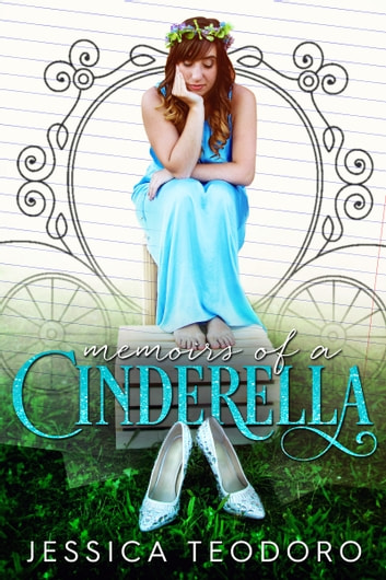 Memoirs of a Cinderella ebook by Jessica Teodoro