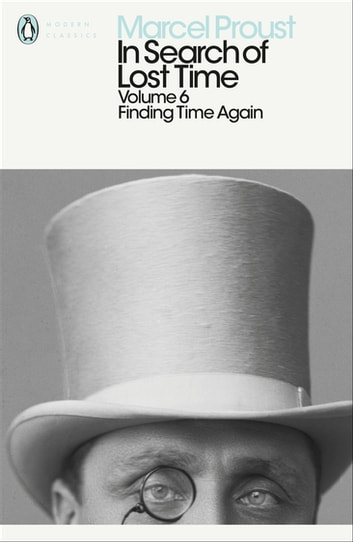 In Search of Lost Time - Finding Time Again ebook by Marcel Proust