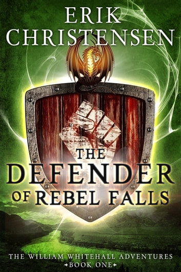 The Defender of Rebel Falls: A Medieval Science Fiction Adventure ebook by Erik Christensen