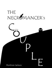 The Necromancer's Couple ebook by Mortimer Jackson