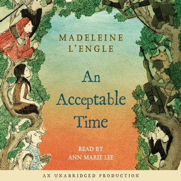 An Acceptable Time audiobook by Madeleine L'Engle