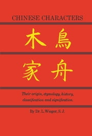 Chinese Characters ebook by L. Wieger