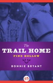 The Trail Home ebook by Bonnie Bryant