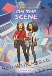Samantha Sanderson On the Scene ebook by Robin Caroll