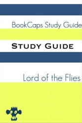 Study Guide: Lord of the Flies (A BookCaps Study Guide) ebook by BookCaps
