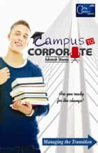 Campus to Corporate ebook by Ashutosh Sharma